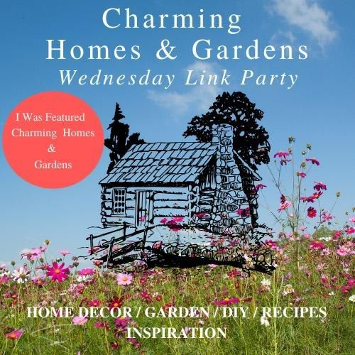 Charming Home & Gardens Wednesday Link Party Featured Button